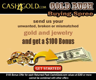 Cash4Gold, Cash4Gold, 336x280 $100 more!