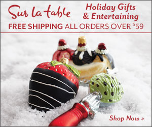 Sur La Table Holiday Gifts & Entertaining