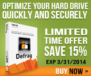 Optimize your hard drive quickly and securely. Get Laplink Defrag for 15% off! Ends 3/31/14