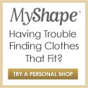 Fashion that Fits and Flatters at MyShape.com