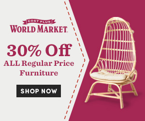 30% off all reg-price furniture at World Market! Save an additional 10% with code SAVEBIG10