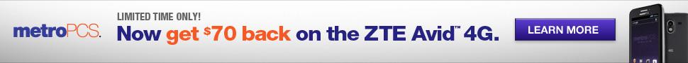 970x90 - ZTE Avid 4G, $50 off