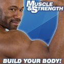 Build Your Body With Muscle & Strength!
