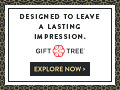GiftTree: Designed to Leave A Lasting Impression