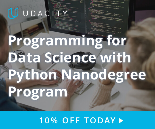 Get 10% off. Learn Programming for Data Science at Udacity