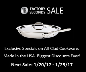 Exclusive savings on All-Clad Factory Seconds.