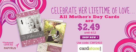$2.49 Mother's Day Cards at Cardstore.com