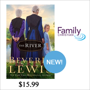New from Beverly Lewis: The River -  Buy now at FamilyChristian.com