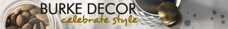 Celebrate style at Burkedecor.com