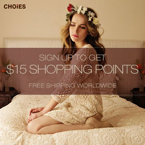 Sign up to get $15 at Choies.com