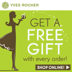 Get a Free Gift with any Yves Rocher purchase.