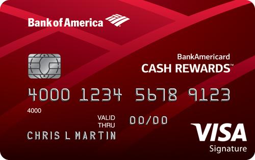 BankAmericard Cash Rewards™ Credit Card