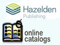 Hazelden Online Catalogs