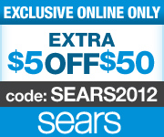 Exclusive Online Only Savings! EXTRA $5 off $50 on qualifying orders with SEARS2012