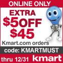 125x125 - Affiliate Exclusive, Take $5 off Orders of $45 or more w/ code KMARTMUST