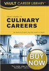 Vault Career Guide to Culinary Careers