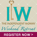 The Independent Woman - Live Training Retreat - Register Now!