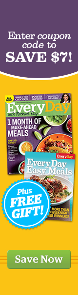 Use Code SAVE7 and Save $7 off of EveryDay with Rachael Ray Magazine