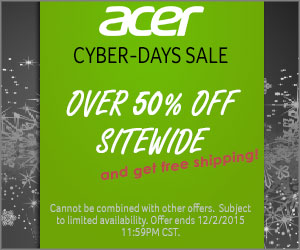 Acer Store combines Black Friday and Cyber Monday into a week-long CYBER DAYS sale event.  Over 50%