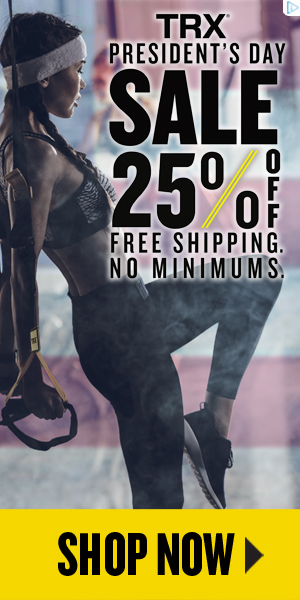 TRX PRESIDENT'S DAY SALE - SAVE 25% OFF + FREE Shipping