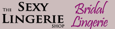 Bridal Lingerie at Sexy Lingerie Shop
