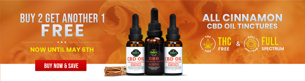 Banner announcing Eden's Herbals Buy 2 Get 1 Free Cinnamon flavored CBD Oil Tinctures both THC-free