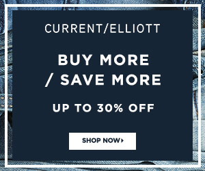 Current/Elliott Buy More Save More Sale