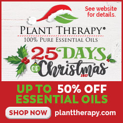 25 Days of Christmas! Enjoy a Great New Promotion Each Day at Plant Therapy! Offer Valid 11/24-12/19