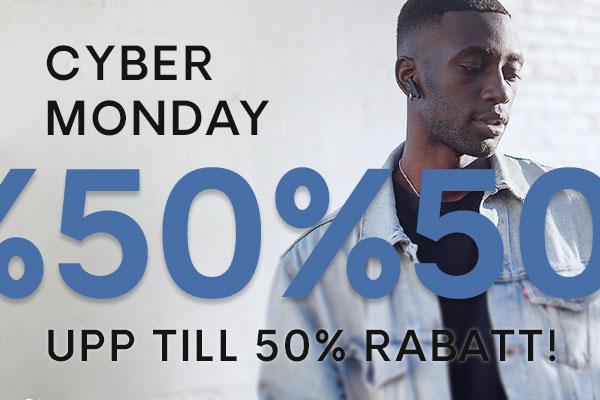 Cyber Monday | Upp till 50% rabatt på allt