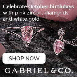 Celebrate October Birthdays Birthstone Fine Jewelry Banner 250 x 250