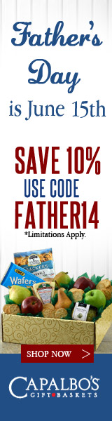 Capalbos Gift Baskets - Father's Day is June 15. Save 10% on all gift  baskets with coupon FATHER14.
