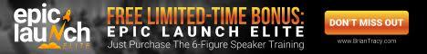 468x60 Epic Launch Elite - The 6-Figure Speaker Training Plus Bonus