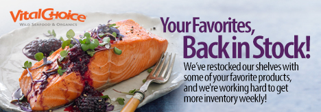 SAVE 5% OFF Vital Choice Seafood Now Back In Stock + Get Free Shipping On Orders $99+ Using Code: VC