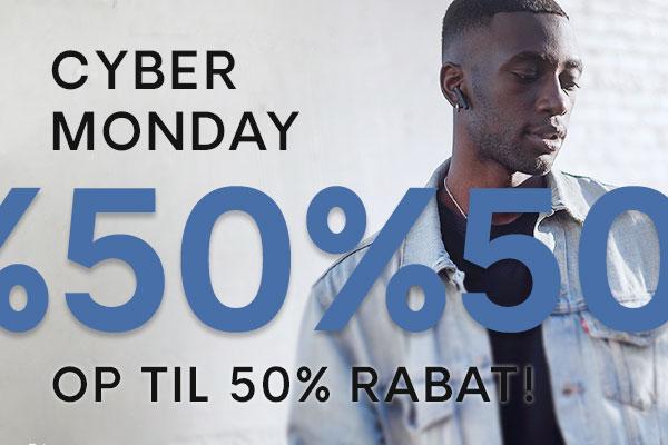Cyber Monday   Op til 50% rabat