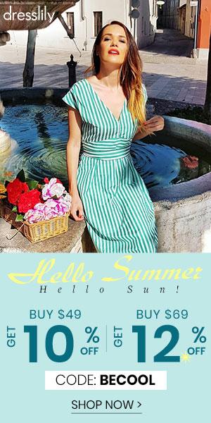 Hello Summer Hello Sun! BUY $49 GET 10% OFF  BUY $69 GET 12% OFF CODE:BECOOL