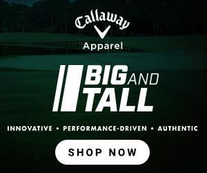 Callaway Apparel - Big & Tall 300x250