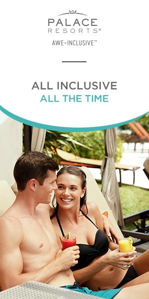 All Inclusive Vacation at Palace Resorts.