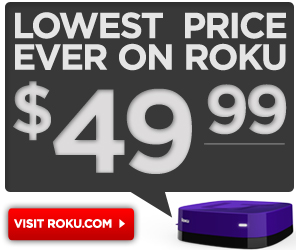 Best Roku Deal Ever $49.99