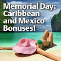 Memorial Day Caribbean & Mexico. Ends 5/31