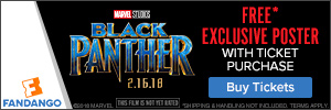 Free Exclusive Poster with purchase of tickets for 'Black Panther'