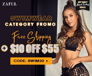 Zaful Black Friday Swimwear Pre-sale free shipping + $10 off $55 with code: SWIM20 Time: 11/16-11/19
