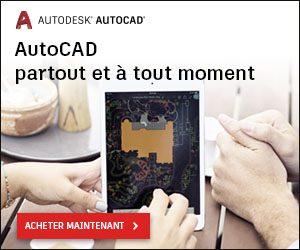 Nouveau Autocad : Téléchargez  Autodesk en Version gratuite