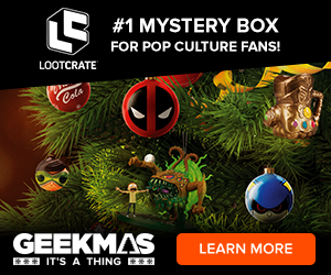 Celebrate Geekmas all year 'round with a Loot Crate subscription!