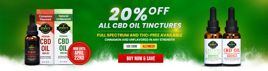 Banner announcing Eden's Herbals 20% Off All CBD Oil Tinctures Sale