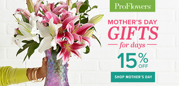 ProFlowers Promo Code 2018 - 15% off Mother's Day Flowers & Gifts at ProFlowers - 620 x 298
