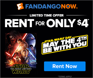 FandangoNOW - LIMITED TIME - Star Wars now available to rent for only $4