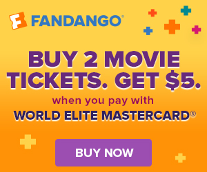 300x250 Fandango VIP+ Buy 2 Movie Tickets Get $5 With World Elite Mastercard