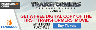 Fandango - Transformers: The Last Knight GWP