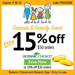 Save 10% on $30 Botanic Choice or Spa products, 15% on $50 + Free Shipping on Orders $50+