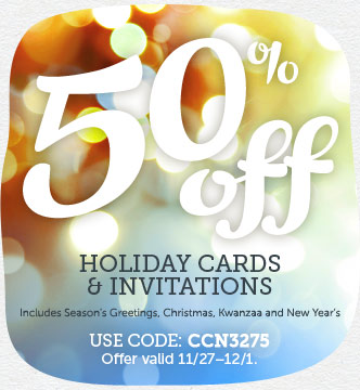 BLACK FRIDAY EVENT! 50% off all Holiday Cards & Invites + Free Shipping on Orders $30+ at Cardstore!